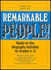Remarkable People!: Ready To Use Biography Activities For Grades 4 8 - Marguerite Lewis