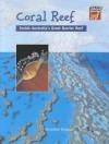 Coral Reef: Inside Australia's Great Barrier Reef - Meredith Hooper