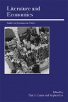 Literature and Economics: Studies in Spontaneous Order - Paul A. Cantor