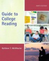 Guide to College Reading - Kathleen T. McWhorter