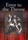 Error to the Throne - Juan Garcia
