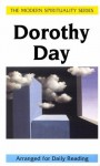 Dorothy Day: Selections from Her Writings - Dorothy Day, Michael Garvey