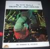 The T.F.H. Book of Tropical Aquariums - Herbert R. Axelrod