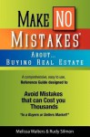 Make No Mistakes about Buying Real Estate - Rudy Silmon, Melissa Walters
