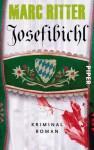 Josefibichl (Garmisch, #1) - Marc Ritter