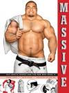Massive: Gay Japanese Manga and the Men Who Make It - Anne Ishii, Graham Kolbeins, Chip Kidd