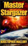Master Stargazer - Kristopher Mallory