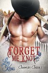 Forget Me Knot - Lori King