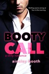 Booty Call (Forbidden Bodyguards Book 2) - Ainsley Booth