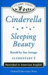 Cinderella and Sleeping Beauty (Audiocassette Tape) (Oxford University Press Classic Tales, Level Elementary 2) - Sue Arengo