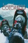 Snowshoeing Colorado - Claire Walter
