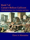 Bellum Gallicum, Book 7: With Introduction, Text, Vocabulary and Notes - Julius Caesar