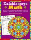 Kaleidoscope Math (Math Skills Made Fun, Grades 4-6) - Cindi Mitchell, Jim Mitchel, Jim Mitchell