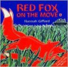 Red Fox on the Move - Hannah Gifford