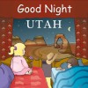 Good Night Utah - Adam Gamble, Anne Rosen
