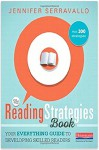 The Reading Strategies Book: Your Everything Guide to Developing Skilled Readers - Jennifer Serravallo