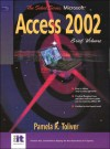 Select Series: Microsoft Access 2002 Brief - Yvonne Johnson, Pamela R. Toliver, Pamela Toliver