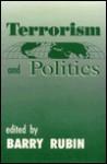 Terrorism and Politics - Barry Rubin