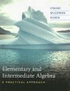 Elementary and Intermediate Algebra: A Practical Approach - Timothy Craine, Jeffrey McGowan, Thomas Ruben