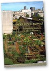 Cracks in the Asphalt: Community Gardens of San Francisco - Alex Hatch