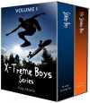 X-Treme Boys Series, Volume I (Skater Boy, Book 1 & My Skater Boy, Book 2) - Kay Manis