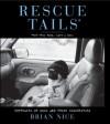 Rescue Tails - Brian Nice, Beth O. Stern