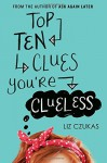 By Liz Czukas Top Ten Clues You're Clueless (Original) [Paperback] - Liz Czukas