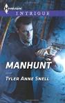 Manhunt (Harlequin Intrigue) - Tyler Anne Snell