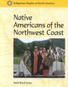 Indigenous Peoples of North America - Native Americans of the Northwest Coast - Veda Boyd-Jones