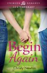 Begin Again - Christy Newton