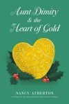 Aunt Dimity and the Heart of Gold - Nancy Atherton