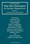 The Bible: An Islamic Perspective - The Old Testament (Vol. 1) - Jay R. Crook
