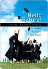 Hello Future!: Insights for the Graduate - Howard Books, Howard Books