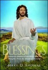 Blessings: A Contemporary Adaptation of Ellen White's Classic Work Thoughts from the Mount of Blessing - Jerry D. Thomas, Ellen G. White