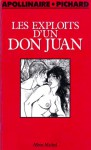 Les exploits d'un don Juan - Georges Pichard, Guillaume Apollinaire