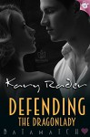 Defending the Dragonlady (DataMatch Book 5) - Kary Rader