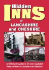 The Hidden Inns of Lancashire and Cheshire: Including the Isle of Man - Travel Publishing Ltd, Sarah Bird