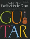 First Book for the Guitar: Complete Text - Noad Frederick, Noad Frederick