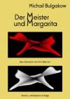 Der Meister und Margarita: Zweite, verbesserte Auflage - Michail Bulgakow, Eric Boerner