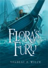 Flora's Fury - Ysabeau S. Wilce