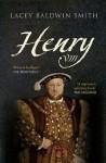 Henry VIII - Lacey Baldwin Smith