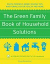 Green Family Book of Household Solutions - Shea Zukowski