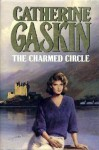 The Charmed Circle - Catherine Gaskin