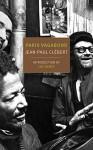 Paris Vagabond (New York Review Books Classics) - Jean-Paul Clebert, Patrice Molinard, Donald Nicholson-Smith, Luc Sante