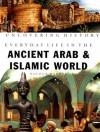 Everyday Life in the Ancient Arab and Islamic World (Uncovering History) - Nicola Barber, Manuela Cappon