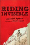Riding Invisible: An Adventure Journal - Sandra Alonzo