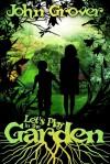 Let's Play in the Garden - John Grover