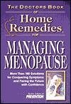 The Doctors Book of Home Remedies for Managing Menopause: More Than 100 Solutions for Conquering Symptoms and Facing the Future with Confidence - Prevention Magazine