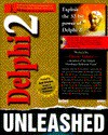 Delphi 2 Unleashed - Charles Calvert