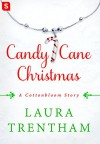 Candy Cane Christmas (Cottonbloom) - Laura Trentham